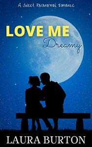 Love Me, Dreamy