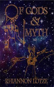 Of Gods & Myth