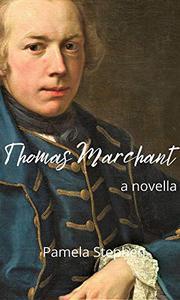 Thomas Marchant: a novella