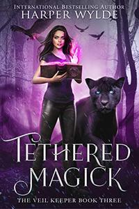 Tethered Magick