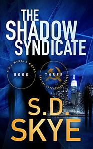 The Shadow Syndicate: