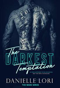 The Darkest Temptation