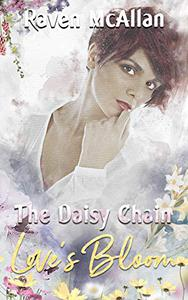 The Daisy Chain: Love's Bloom