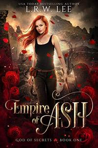 Empire of Ash: A Passionate Paranormal Romance with Young Adult Appeal