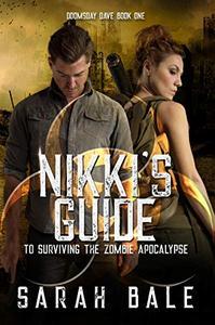 Nikki's Guide to Surviving the Zombie Apocalypse: A reverse harem book