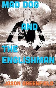 Mad Dog and The Englishman