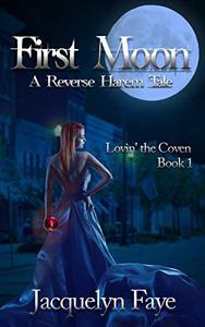 First Moon : A Reverse Harem Tale