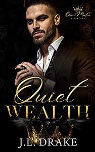Quiet Wealth