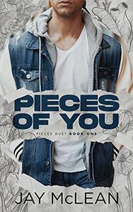 Pieces Of You: Pieces Duet Book 1