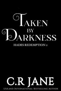 Taken By Darkness