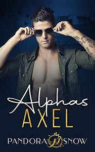 ALPHAS Axel: An Instalove Enemies to Lovers Small Town Military Romance