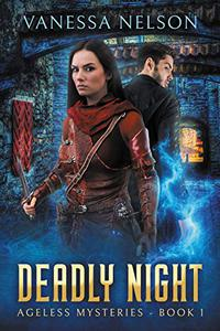 Deadly Night: Ageless Mysteries - Book 1