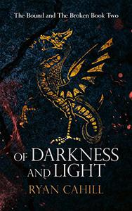 Of Darkness and Light: An Epic Fantasy Adventure
