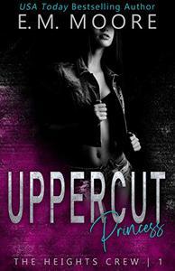 Uppercut Princess: A Dark High School Romance