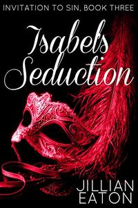 Isabel's Seduction