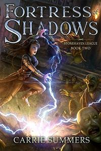 Fortress of Shadows: A LitRPG and GameLit Adventure