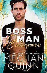Boss Man Bridegroom