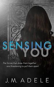 Sensing you
