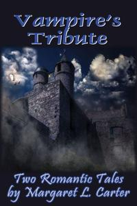 Vampire's Tribute: Two Romantic Tales