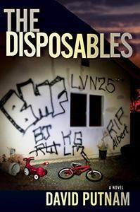 The Disposables: A Novel