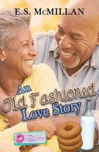 An Old Fashion Love Story