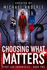 Choosing What Matters