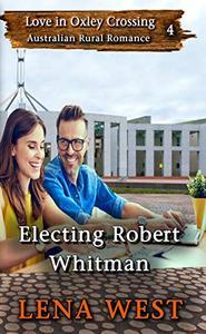 Electing Robert Whitman