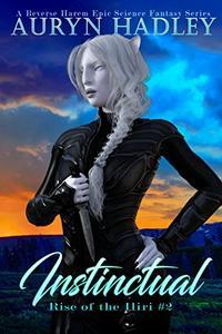 Instinctual: A Reverse Harem Epic Fantasy Romance