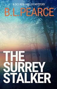 The Surrey Stalker: A Gripping Serial Killer Crime Novel