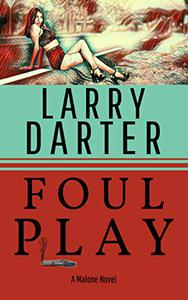 Foul Play: A Private Investigator Series of Crime and Suspense Thrillers