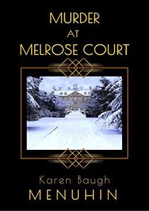 Murder at Melrose Court: A 1920s Country House Murder