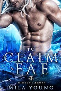 To Claim A Fae: Fantasy Romance