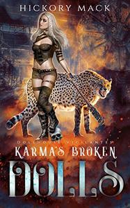 Karma's Broken Dolls