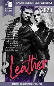 Spicy Bites: Leather: 2020 Romance Writers of Australia Erotic Romance Anthology