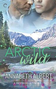 Arctic Wild: A Gay Romance