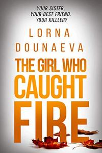 The Girl Who Caught Fire