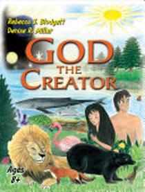 God the Creator: Children's Book 1