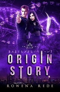 Origin Story: TMI,INC Episode 1