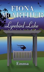 Emma: Lyrebird Lake