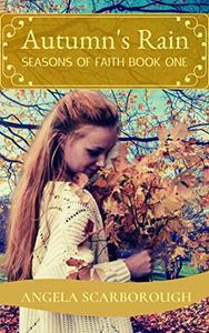 Autumn's Rain: A Contemporary Christian Romance