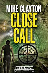 Close Call: a crime thriller series
