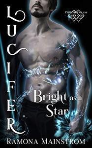 Bright as a Star: Lucifer