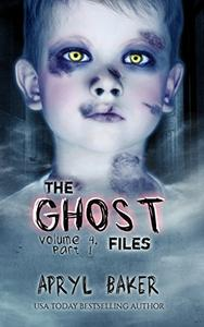 The Ghost Files 4: Part 1