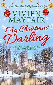 My Christmas Darling: A Delightfully Uplifting Holiday Romance