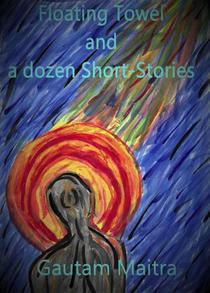 Floating Towel and a dozen Short-Stories