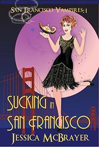 Sucking In San Francisco