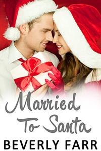 Married to Santa: A Clean Holiday Romance