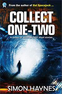 Collect One-Two: A dozen SF and Fantasy short stories