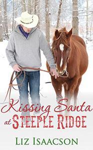 Kissing Santa at Steeple Ridge: A Buttars Brothers Novel