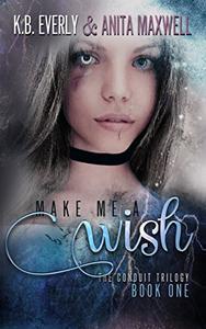 Make Me a Wish: